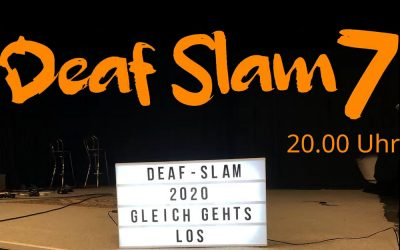 Deaf Slam 7 trotz Corona – wir haben es geschafft!
